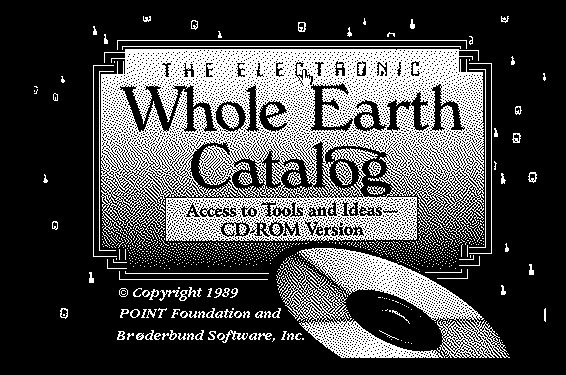 Opening screen from The Electronic Whole Earth Catalog
